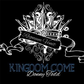 Kingdom Come from Donny Todd