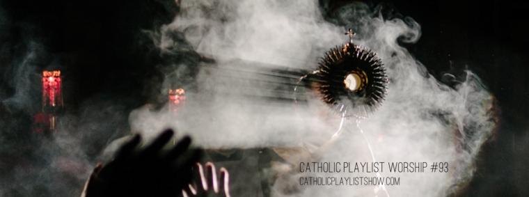 Catholic Playlist Worship #93