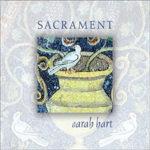 Sarah Hart - Sacrament